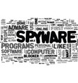 adware and spyware blocker text word cloud concept vector image vector image
