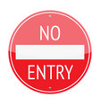 No Entry Sign vector image vector image
