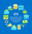 banking services round concept in flat style with vector image
