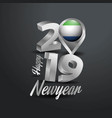 happy new year 2019 grey typography with sierra vector image vector image