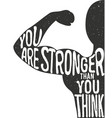 you are stronger than you think lettering vintage vector image