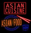 asian cuisine and food glowing neon signs vector image