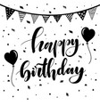 happy birthday vintage hand lettering brush ink vector image