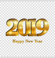 happy new year card gold number 2019 golden crack vector image