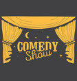 comedy show concept with hand drawn stage curtains vector image vector image