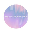 trendy holographic design round shape vector image vector image