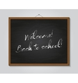 Welcome back to school poster with chalkboard vector image