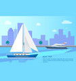 boat trip promotional poster with modern vessels vector image vector image