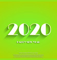 happy new year 2020 white text on light green vector image vector image
