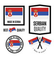 serbia quality label set for goods vector image vector image
