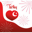 turkey republic day heart flag national fireworks vector image vector image