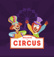 welcome to circus circus banner template with vector image vector image