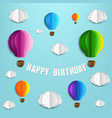 happy birthday card with air balloons and cloud vector image