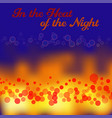 heat of night vector image vector image