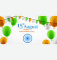 independence day of india 15th august card in vector image