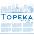 Outline Topeka Skyline with Blue Buildings vector image vector image