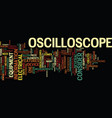 the oscilloscopes text background word cloud vector image vector image