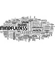 what is mindfulness text word cloud concept vector image vector image