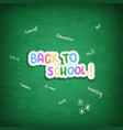 words back to school on green background vector image vector image