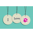Hanging I love pets badges vector image vector image