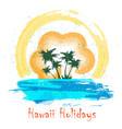 retro hawaii holiday poster vector image