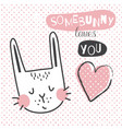 somebunny loves you vector image vector image