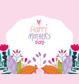 happy mothers day flowers invitation brochure vector image vector image