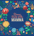 happy mothers day italian design on floral vector image