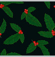 seamless pattern holly branch with berry vector image vector image