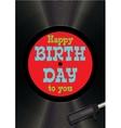Template greeting card happy birthday on vinyl vector image