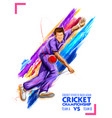 bowler bowling in cricket championship sports vector image