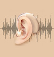 digital hearing aid behind the ear ear and sound vector image vector image