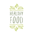 Healthy food - product label on white background vector image vector image