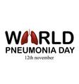 world pneum day 12 nov ill vector image vector image