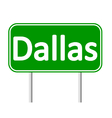 Dallas green road sign vector image vector image