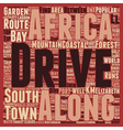 Classic Drives The Garden Route South Africa text vector image vector image