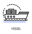 sailboat or cargo boat vessel or ship isolated vector image