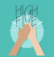 high five vector image vector image