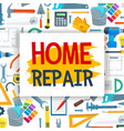 home repair and construction work tools vector image vector image