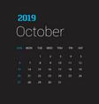 2019 happy new year october calendar template vector image vector image