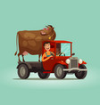 happy farmer and cow rides on truck farming farm vector image vector image