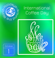 international coffee day food event concept vector image