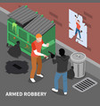 armed robbery isometric composition vector image
