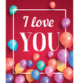 I love you card with flying balloons vector image vector image