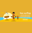 sea surfing banner horizontal concept vector image