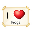 A poster showing the love of frogs vector image vector image