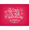 Be my Valentine handwritten decorative text Hand vector image