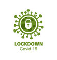 corona virus covid-19 lock down vector image
