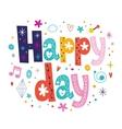Happy day vector image vector image