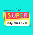 super quality label stars promo advert discount vector image vector image